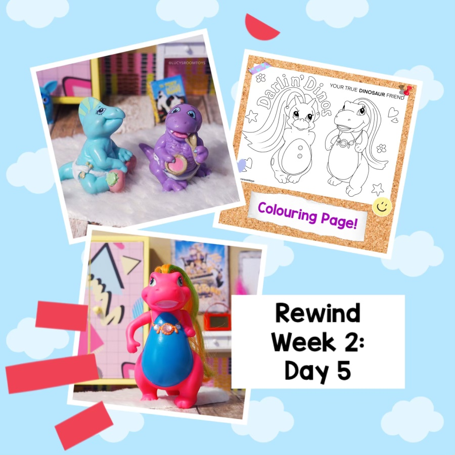 Rewind Week 2 – Day 5 (Magic Diaper Baby Dinos and Darlin' Dinos)